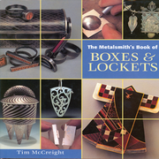The Metalsmith´s Book of Boxes & Lockets