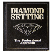 Diamond Setting. The Professional Approach